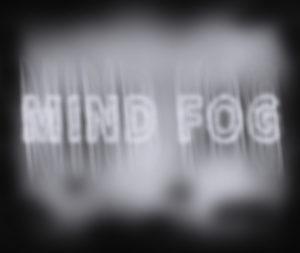 Mind Fog